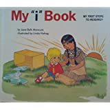 """my """"i"""" book (MY FIRST STEPS TO READING) (my """"i"""" book (MY FIRST STEPS TO READING))"""