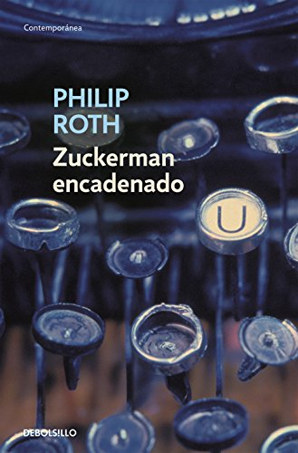 Zuckerman encadenado (CONTEMPORANEA) por Philip Roth
