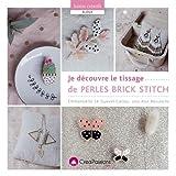 Je découvre le tissage de perles brick stitch