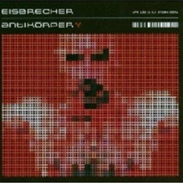 Eisbrecher: Antikörper (Audio CD)