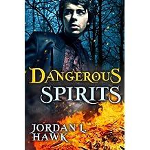 Dangerous Spirits (Volume 2) by Jordan L Hawk (2015-09-15)