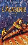 L'Académie, tome 2 par Drake