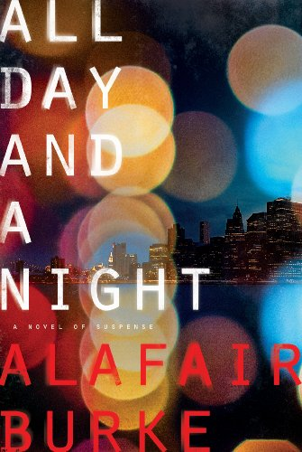 All Day and a Night: A Novel of Suspense (Ellie Hatcher Book 5) (English Edition)