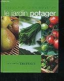 Le jardin potager - Encyclopédie Truffaut