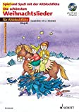 Die schönsten Weihnachtslieder, Notenausg. m. Audio-CDs, Für Altblockflöte, m. Audio-CD (Spiel und Spaß mit der Blockflöte)
