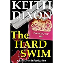 [(The Hard Swim)] [By (author) Keith Dixon] published on (January, 2013)