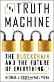 #5: The Truth Machine: The Blockchain and the Future of Everything (International Edition)