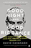 Good Night and Good Riddance: How Thirty-Five Years of John Peel Helped to Shape Modern Life (English Edition)