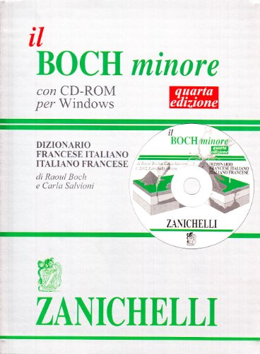 Il Boch minore. Dizionario francese-italiano, italiano-francese. Con CD-ROM
