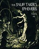 The Snuff Taker's Ephemeris: Volume 5