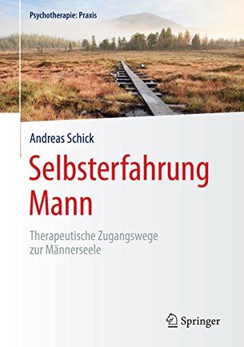 selbsterfahrung-mann-therapeutische-zugangswege-zur-mannerseele-psychotherapie-praxis