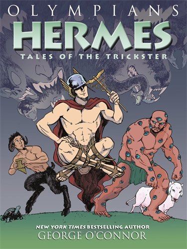 Olympians: Hermes: Tales of the Trickster (Olympians (Hardcover)) por George O'Connor