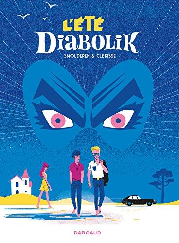 Été Diabolik (L') - tome 0 - L'Été Diabolik