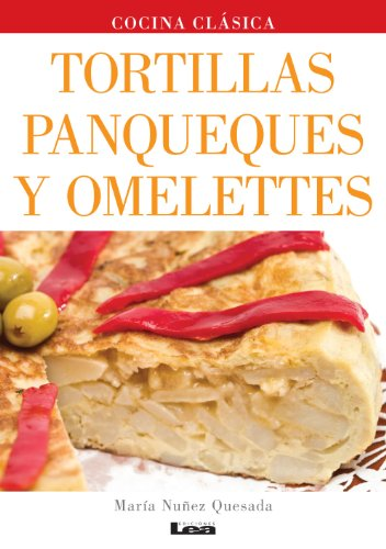 Tortillas, panqueques y omelettes por Maria Nuñez Quesada