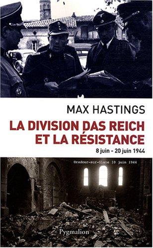 la-division-das-reich-et-la-rsistance-8-juin-20-juin-1944