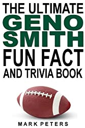 The Ultimate Geno Smith Fun Fact And Trivia Book (English Edition)