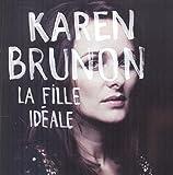 Fille idéale (La) | Brunon, Karen. Interprète