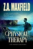 Physical Therapy: St. Nacho's Book 2 (English Edition)