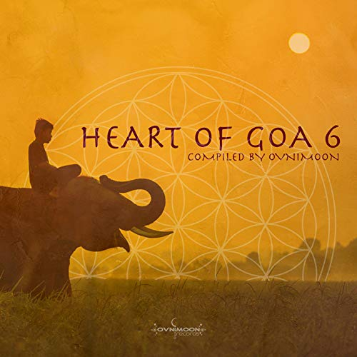 Heart of Goa 6: Compiled by Ovnimoon