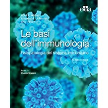 Le basi dell'immunologia 5 ed: Fisiopatologia del sistema immunitario