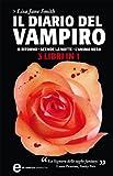 Il diario del vampiro. Il ritorno - Scende la notte - L'anima nera (eNewton Narrativa)