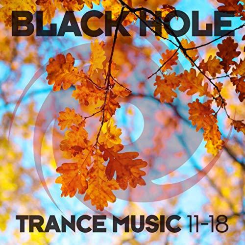 Black Hole Trance Music 11-18