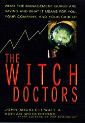 The Witch Doctors by John Micklethwait (1996-01-15)