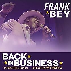 Frank Bey | Format: MP3-DownloadVon Album:Back in BusinessErscheinungstermin: 21. September 2018 Download: EUR 1,29