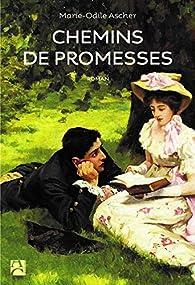 Chemins de promesses par Marie-Odile Ascher