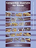 Compatible Quartets for Winds - Clarinet/Trumpet/Tenor Saxophone by Larry Clark (2014-10-15)