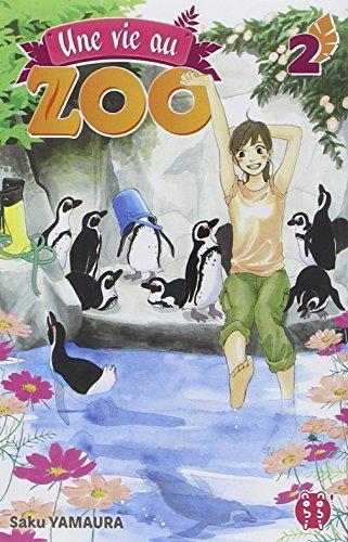 Une vie au zoo (2) : Une vie au zoo