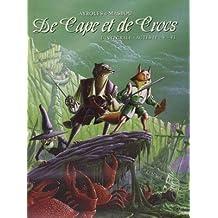 De Cape Et De Crocs L'intégrale II- Tome 4, tome Le miystere de l'ile etrange - Tome 5, Jean sans lune ; Tome 6, Luna incognita