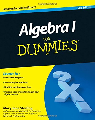 Algebra I For Dummies, 2E
