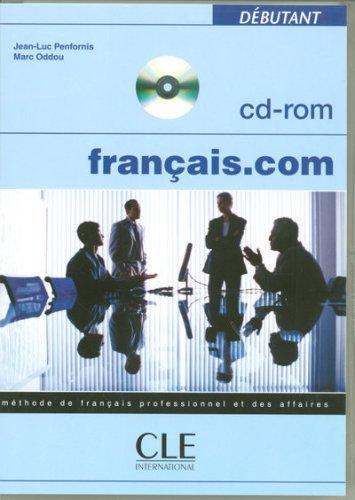 Français.com : CD-ROM débutant par Jean-Luc Penfornis, Marc Oddou