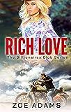 Rich Love (The Billionaires Club Book 1)