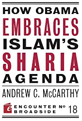 How Obama Embraces Islam's Sharia Agenda: A Creed for the Poor and Disadvantaged (Encounter Broadsides)