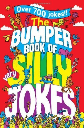The Bumper Book of Very Silly Jokes by Macmillan Children's Books (2013-04-11)