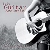 Solo Guitar - Acoustic Guitar Songs - Killing Me Softly