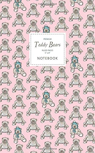 Teddy Bears Notebook - Ruled Pages - 5x8 - Premium: (Pink Edition) Fun notebook 96 ruled/lined pages (5x8 inches / 12.7x20.3cm / Junior Legal Pad / Nearly A5)