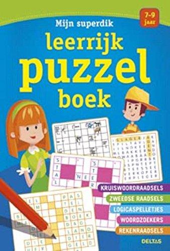 Mijn superdik leerrijk puzzelboek (7-9 j.): Kruiswoordraadsels - Zweedse raadsels - logicaspelletjes - woordzoekers - rekenraadsels par  (Broché - Apr 15, 2016)