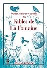 Morales, maximes et pensées des fables de La Fontaine par Tonazzi