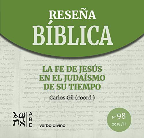 La fe de Jesús en el judaísmo de su tiempo (Spanish Edition)