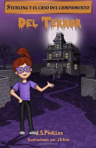 Sterling y el caso del campamento del terror: Libro Infantil / Juvenil - Novela Suspense / Humor - A partir de 8 años par J.S.Pinillos