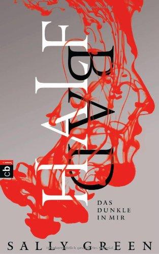 Buchseite und Rezensionen zu 'HALF BAD - Das Dunkle in mir: Band 1' von Sally Green