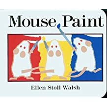 Mouse Paint by Ellen Stoll Walsh (1995-10-31)