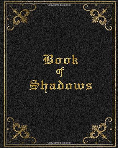 Book of Shadows: Grimoire for Recording Spells, Esbat Celebrations, Magick Rituals and More   Black Gold Print