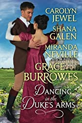 Dancing in The Duke's Arms: A Regency Romance Anthology by Grace Burrowes (2015-05-29)