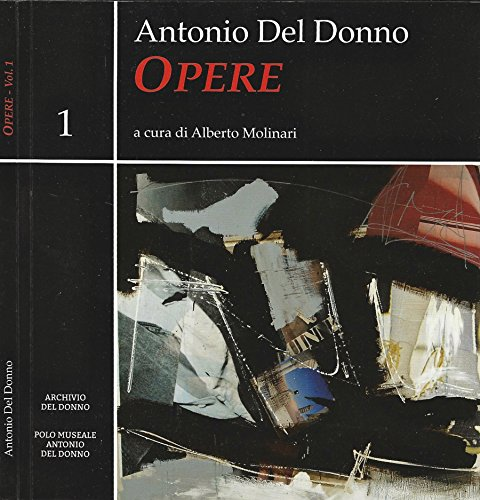 Antonio Del Donno Vol. 1. Opere.