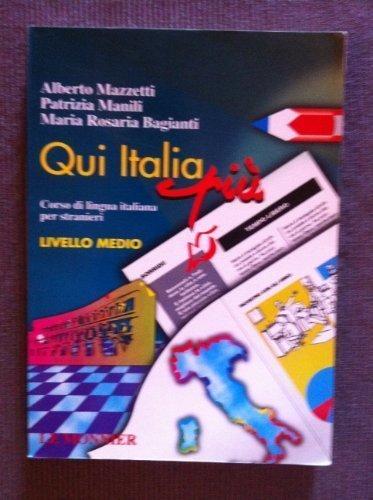 Qui Italia Livello Medio (Italian Edition) by Alberto Mazzetti