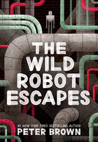 The Wild Robot Escapes par Peter Brown